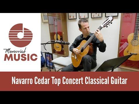 Demo: Navarro Cedar Top Concert Classical Guitar / MemorialMusic.com
