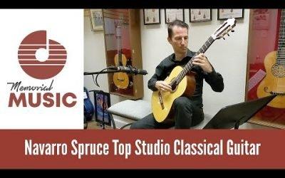 Demo: Navarro Spruce Top Studio Classical Guitar / MemorialMusic.com