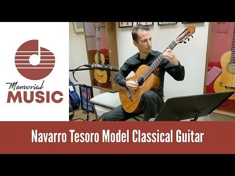 Demo: Navarro Tesoro Model Classical Guitar / MemorialMusic.com